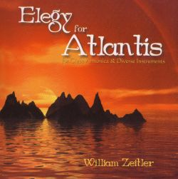 William Wilde Zeitler - Elegy for Atlantis