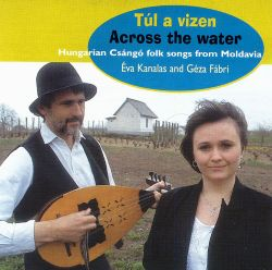 Eva Kanalas - Tul a Vizen: Across the Water