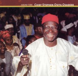 Chief Stephen Osita Osadebe - Sound Time