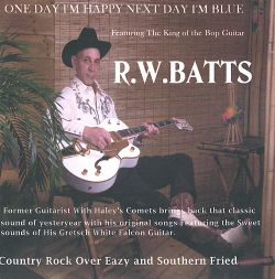 R.W. Batts - One Day I'm Happy Next Day I'm Blue