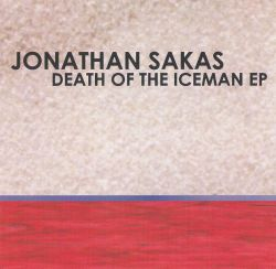 Jonathan Sakas - Death of the Iceman