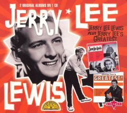 Jerry Lee Lewis - Jerry Lee Lewis & Jerry Lee's Greatest!
