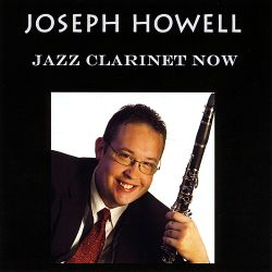 Jazz Clarinet Now - Joseph Howell