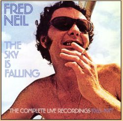 The Sky Is Falling: The Complete Live Recordings 1965-1971