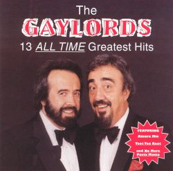 all time greatest hits the gaylords songs reviews credits awards allmusic. Black Bedroom Furniture Sets. Home Design Ideas