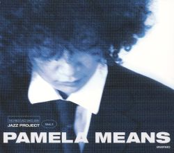 Pamela Means - Pamela Means Jazz Project, Vol. 1
