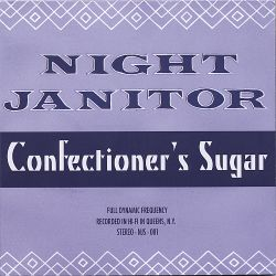 Night Janitor - Confectioner's Sugar