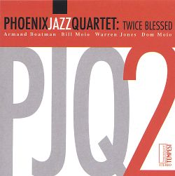 Phoenix Jazz Quartet - Twice Blessed [Tempest]