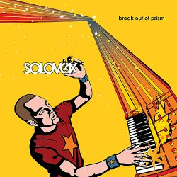 Solovox - Break Out of Prism