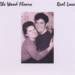 The Wood Floors - Real Love