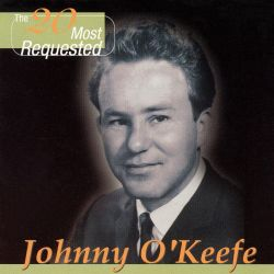 Johnny O'Keefe - The 20 Most Requested