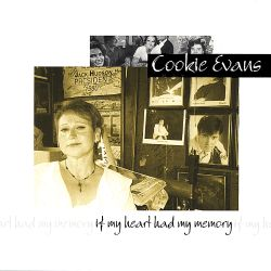 Cookie Evans - If My Heart Had My Memory