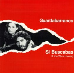 Si Buscabas (If You Were Looking)
