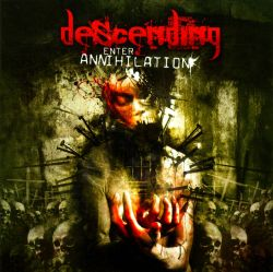 Descending - Enter Annihilation