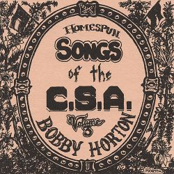 Homespun Songs of the C.S.A., Vol. 3