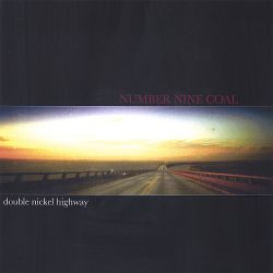 Number Nine Coal - Double Nickel Highway