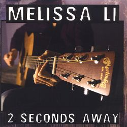 Melissa Li - 2 Seconds Away