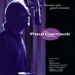 Twenty-One Good Reasons: The Paul Carrack Collection