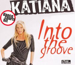 Katiana - Into the Groove