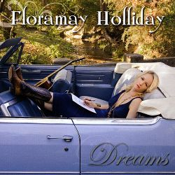 Floramay Holliday - Dreams