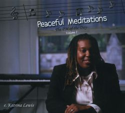 E. Katrina Lewis - Peaceful Meditations: The PM of the Day, Vol. 1