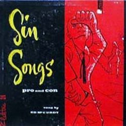 Sin Songs, Pro and Con