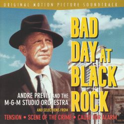 Bad Day at Black Rock [Original Motion Picture Soundtrack]