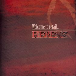 Fierenz - Welcome To Retail...