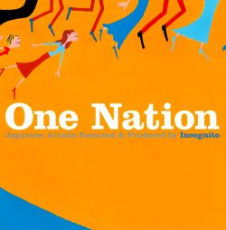 Incognito - One Nation