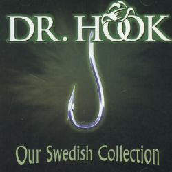 Our Swedish Collection - Dr. Hook