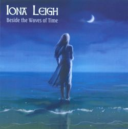 Iona Leigh - Beside the Waves of Time
