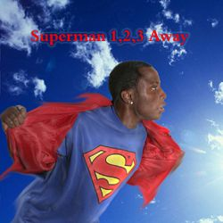 Special - Superman 1,2,3 Away