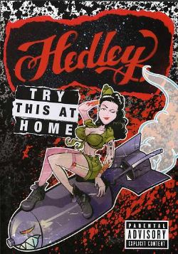 Hedley - Try This at Home