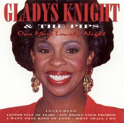 Gladys Knight & the Pips - One More Lonely Night
