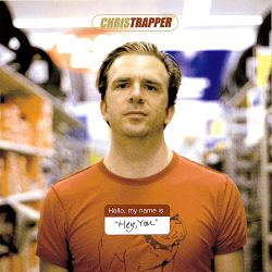 Chris Trapper - Hey You