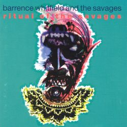 Barrence Whitfield - Ritual of the Savages [Demon]