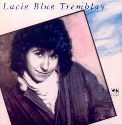 Lucie Blue Tremblay