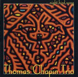 Thomas Chapin - Night Bird Song