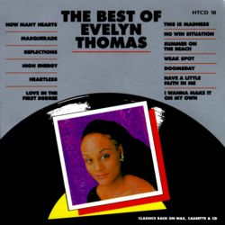 The Best of Evelyn Thomas [Hot]