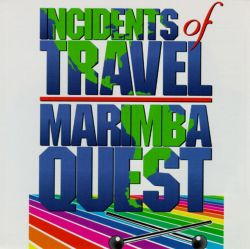 Marimba Quest - Incidents in Travel