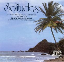 Solitudes 10: Tradewind Islands