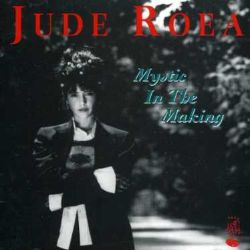 Jude Roae / Jude Roea - Mystic in the Making