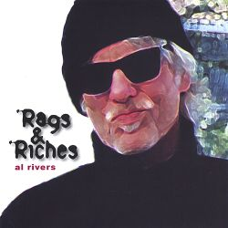 Al Rivers - Rags & Riches