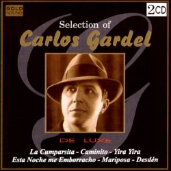 Carlos Gardel - Selection of Carlos Gardel
