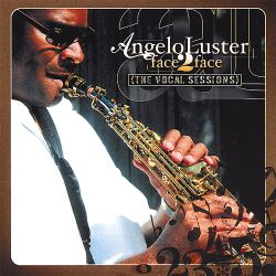 Angelo Luster - Face 2 Face: The Vocal Sessions