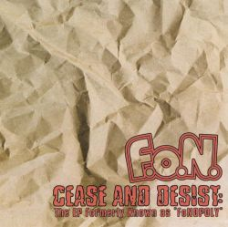 F.o.N. - Cease and Desist: The EP Formerly Known as