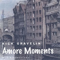 Amore Moments - Rick Gravelin