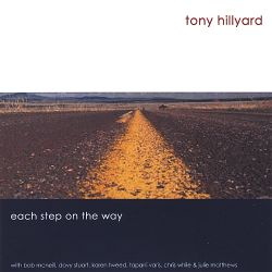 Tony Hillyard - Each Step on the Way