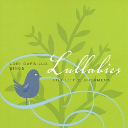 Lori Carsillo - Lullabies for Little Dreamers