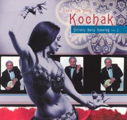 Eddie Kochak - Strictly Belly Dancing, Vol. 3